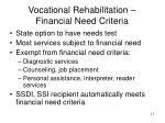 vocational rehabilitation financial need criteria