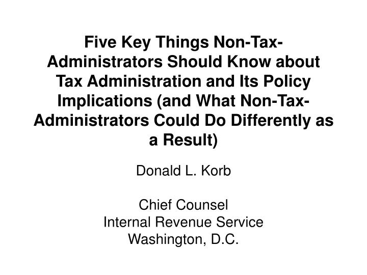 donald l korb chief counsel internal revenue service washington d c n.