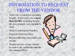 information to request from the vendor