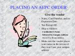 placing an aepc order