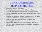 visa cardholder responsibilities