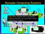 nomadic computing systems