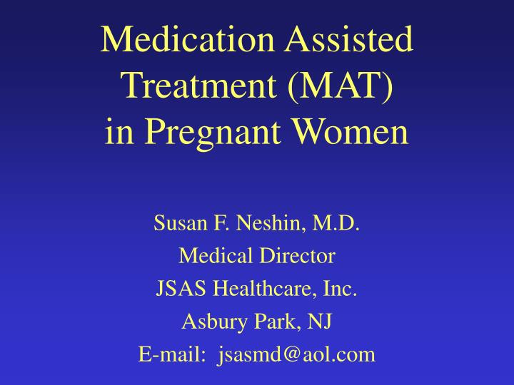 medication assisted treatment mat in pregnant women n.