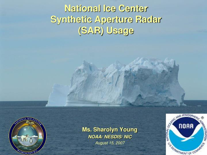 national ice center synthetic aperture radar sar usage n.