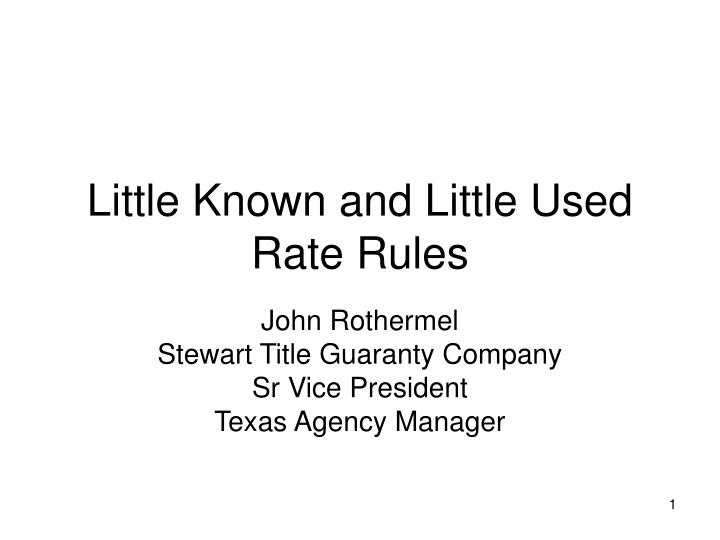 little known and little used rate rules n.