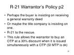 r 21 warrantor s policy p2