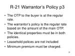 r 21 warrantor s policy p3