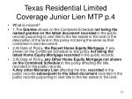 texas residential limited coverage junior lien mtp p 4