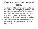 why not a commitment fee on all deals2