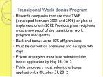 transitional work bonus program