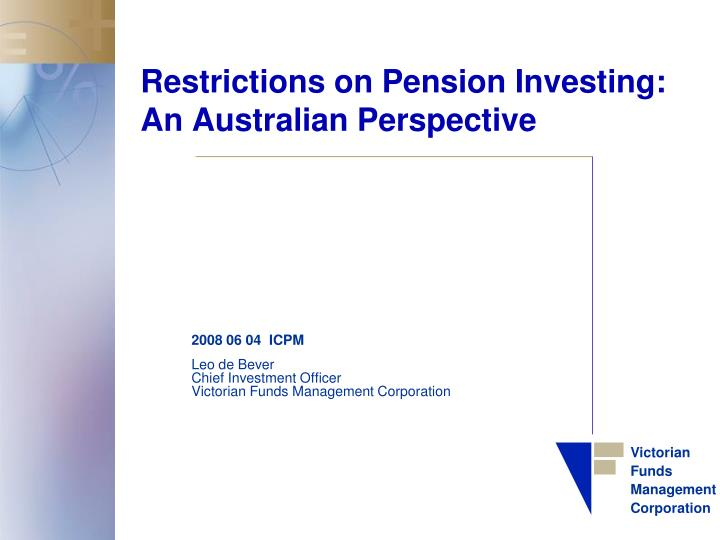 restrictions on pension investing an australian perspective n.