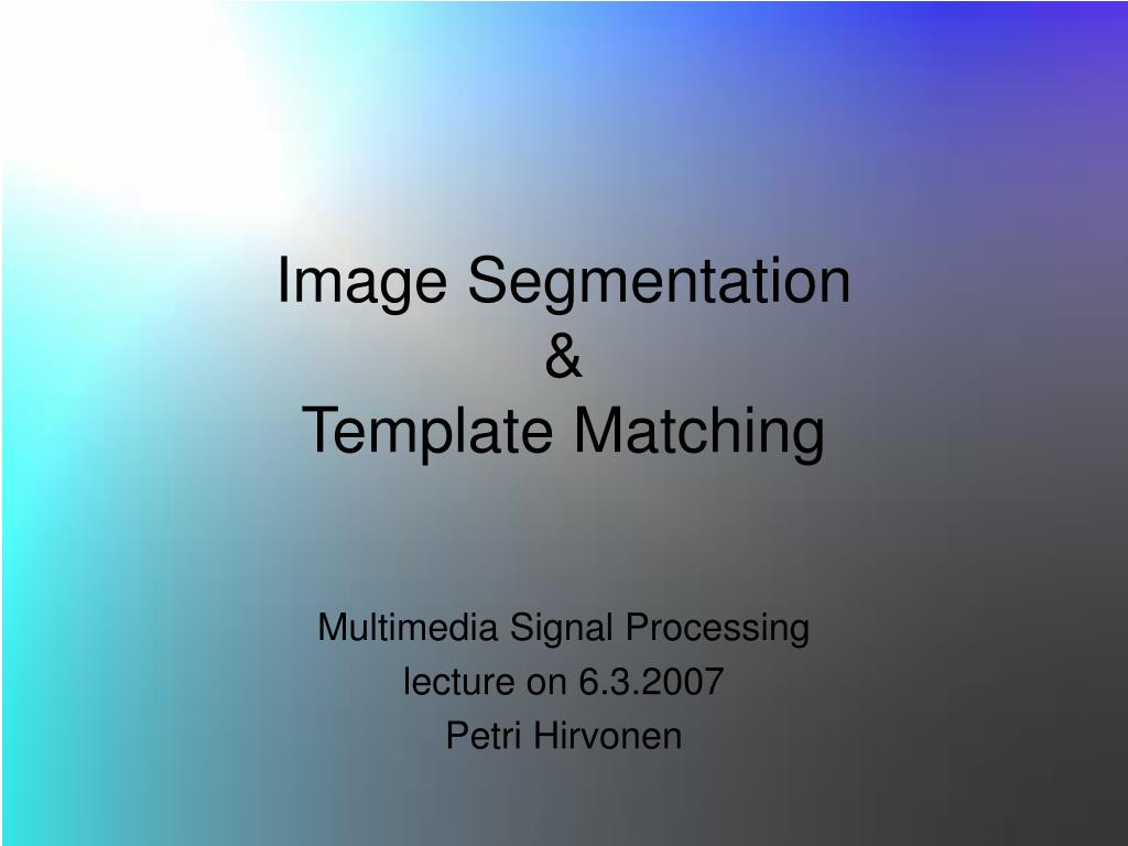 Ppt Image Segmentation Template Matching Powerpoint