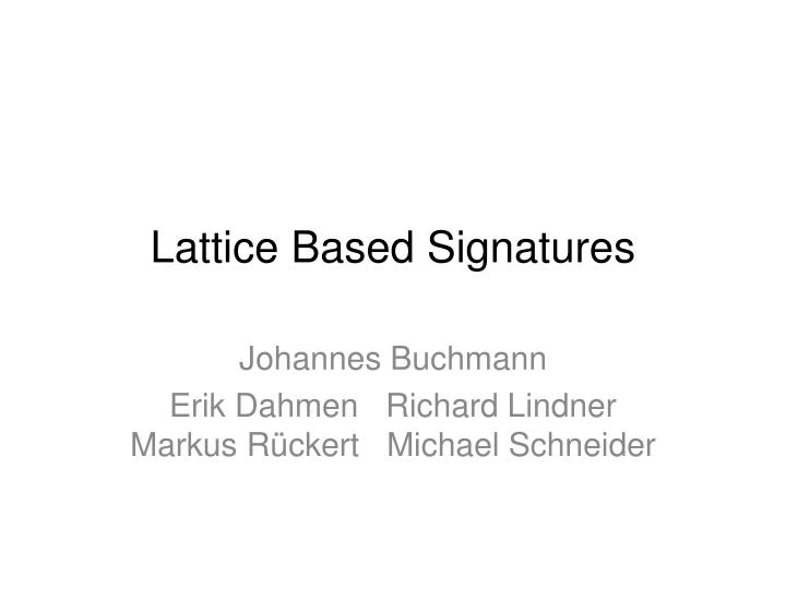 lattice based signatures n.