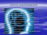 metody psychologiczne1