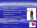 mierniki fizjologiczne przydatne do analizy obci e psychicznych1