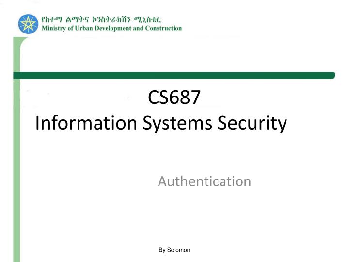 cs687 information systems security n.