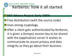 kerberos how it all started