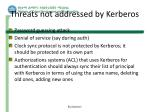 threats not addressed by kerberos