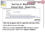 section 6 measurable annual goal reporting
