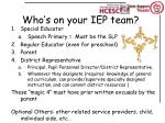 who s on your iep team