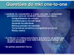quest es do mkt one to one