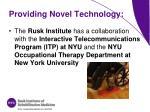 providing novel technology