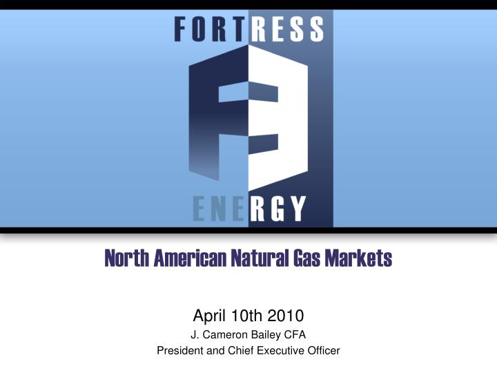 north american natural gas markets n.