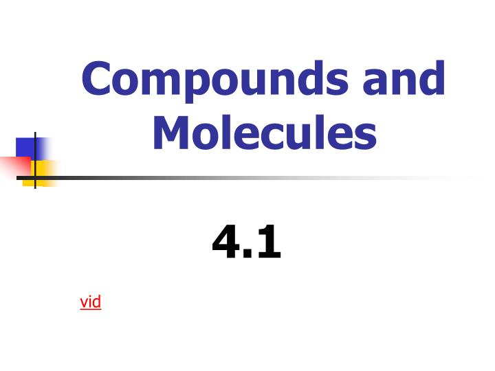 compounds and molecules n.