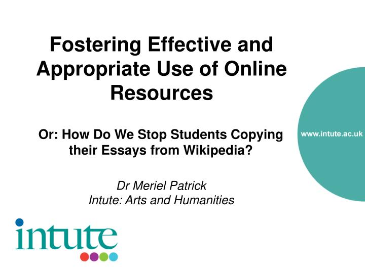 fostering effective and appropriate use of online resources n.
