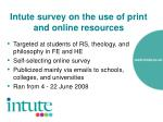 intute survey on the use of print and online resources