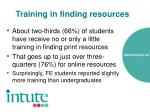 training in finding resources