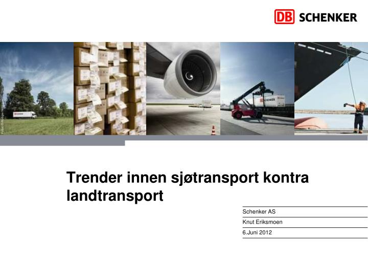 trender innen sj transport kontra landtransport n.