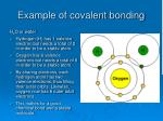 example of covalent bonding