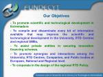 our objetives