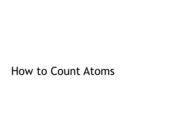 how to count atoms n.