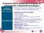 programa marco proyectos europeos de investigaci n y desarrollo tecnol gico