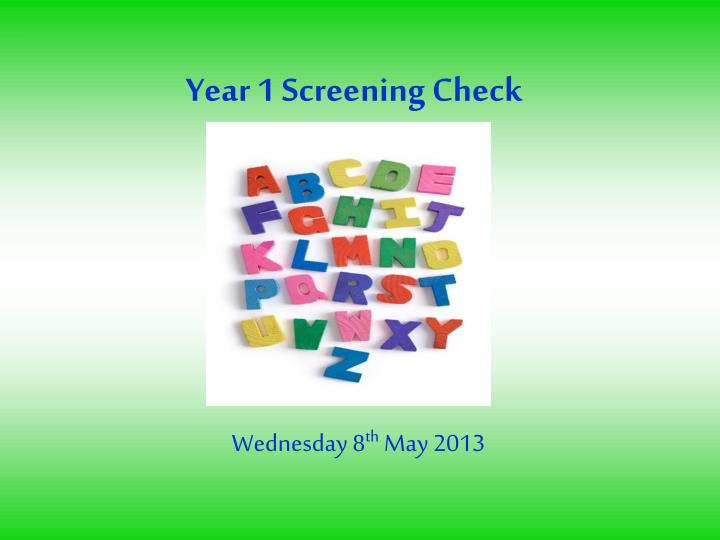year 1 screening check n.