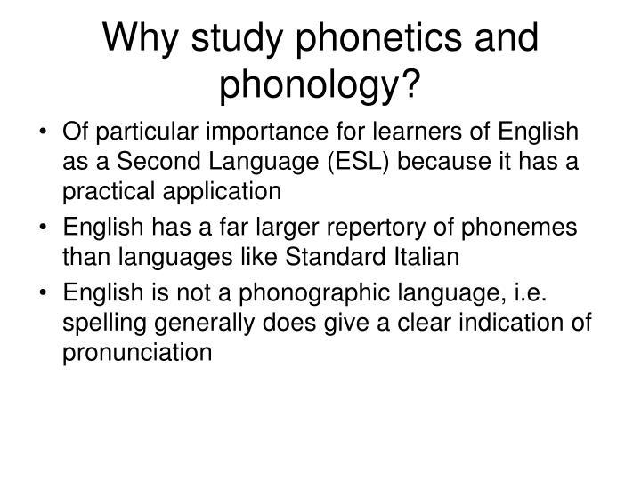 importance of phonetics in english language
