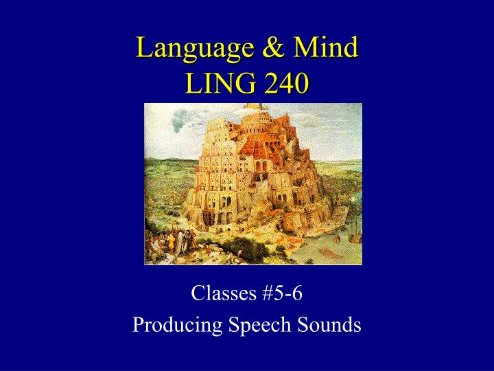 language mind ling 240 n.