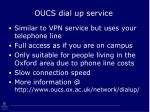 oucs dial up service