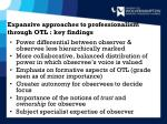 expansive approaches to professionalism through otl key findings