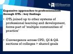 expansive approaches to professionalism through otl key findings1