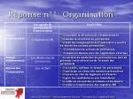 r ponse n 1 organisation