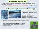 6 saules baterijas