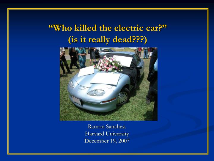 who killed the electric car is it really dead n.