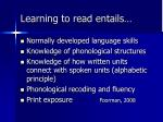 learning to read entails