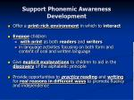 support phonemic awareness development