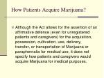how patients acquire marijuana
