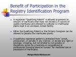 benefit of participation in the registry identification program