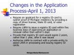 changes in the application process april 1 2013